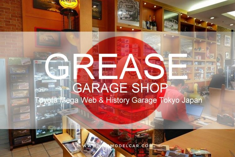 GREASE GARAGE SHOP Toyota Mega Web & History Garage Tokyo Japan